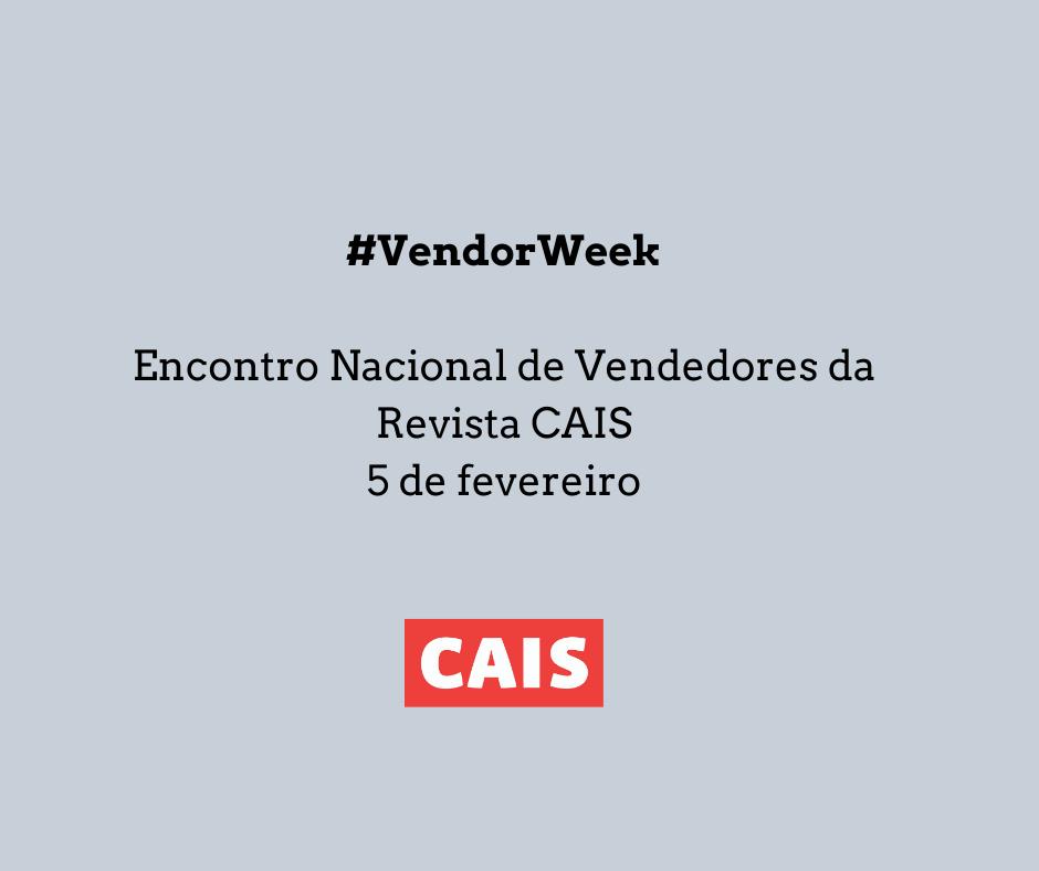 #VendorWeek Encontro Nacional de Vendedores da Revista CAIS 3-9 de fevereiro (1)
