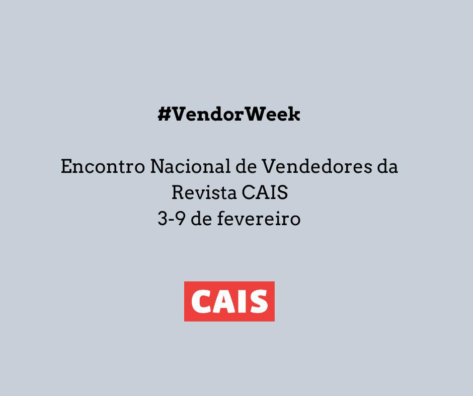 #VendorWeek Encontro Nacional de Vendedores da Revista CAIS 3-9 de fevereiro